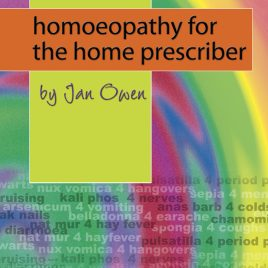Homoeopathy for the Home Prescriber Kindle Edition
