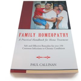 Practical Handbook – Family Homoeopathy by Paul Callinan